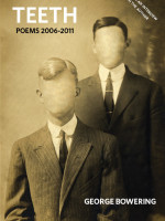 Teeth: Poems 2006-2011