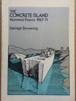 the concrete island: montreal poems 1967-71